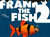 Juego Franky the fish 2